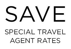 SAVE, Special Travel Agent Rates